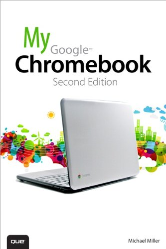 My Google Chromebook  2nd 2013 edition cover