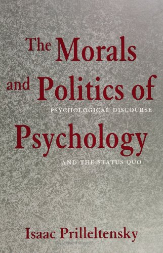 Morals and Politics of Psychology Psychological Discourse and the Status Quo  1994 edition cover