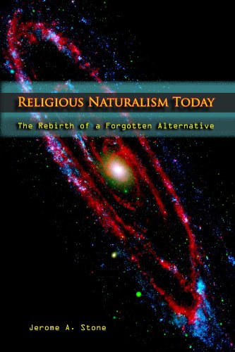 Religious Naturalism Today The Rebirth of a Forgotten Alternative N/A edition cover