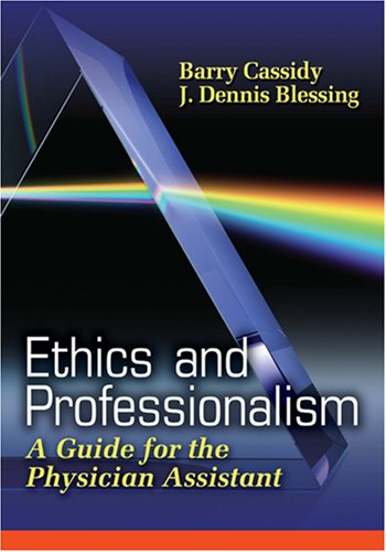Ethics and Professionalism A Guide for the Physician Assistant  2008 edition cover