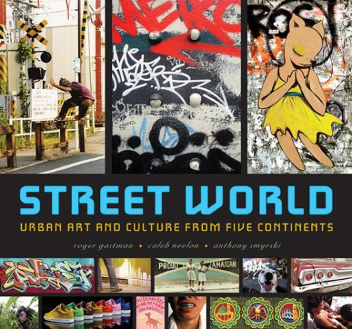 Street World Urban Art and Culture from Five Continents  2007 edition cover