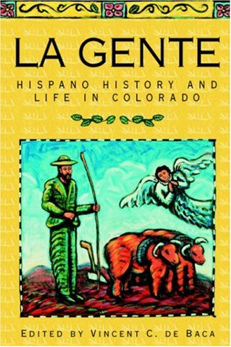 Gente Hispano History and Life in Colorado N/A edition cover