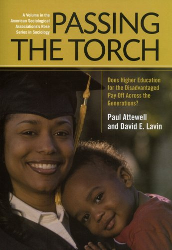 Passing the Torch Does Higher Education for the Disadvantaged Pay off Across the Generations  2009 edition cover