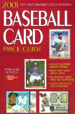 2001 Baseball Card Price Guide 15th 2001 9780873492386 Front Cover