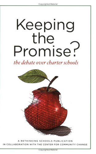 Keeping the Promise? The Debate over Charter Schools  2008 edition cover