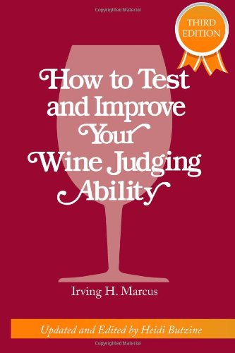 How to test and improve your wine judging Ability  3rd 2011 (Expanded) 9780982673386 Front Cover