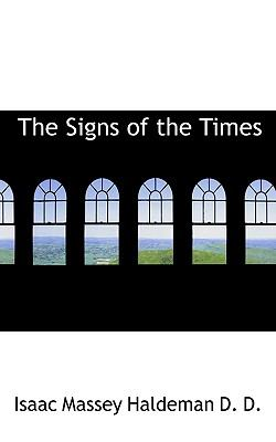Signs of the Times  N/A 9781116789386 Front Cover