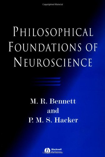Philosophical Foundations of Neuroscience   2003 edition cover