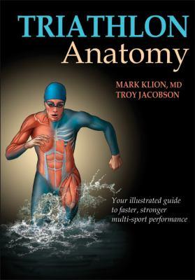 Triathlon Anatomy   2013 edition cover