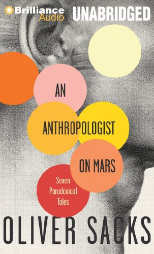 An Anthropologist on Mars: Seven Paradoxical Tales: Library Edition  2013 edition cover