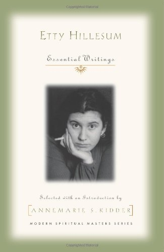 Etty Hillesum Essential Writings  2009 edition cover