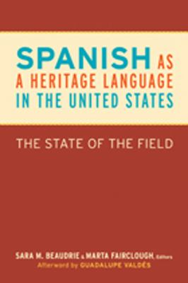 Spanish as a Heritage Language in the United States The State of the Field  2012 edition cover