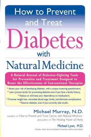 How to Prevent and Treat Diabetes with Natural Medicine  N/A edition cover