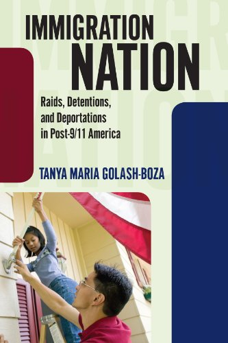 Immigration Nation Raids, Detentions, and Deportations in Post-9/11 America  2012 edition cover
