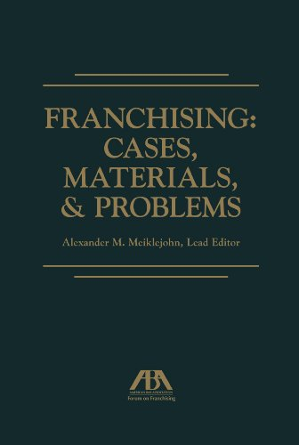 Franchising Cases, Materials, and Problems  2013 edition cover