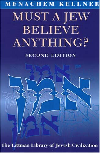 Must a Jew Believe Anything?  2nd 2005 (Revised) edition cover