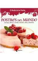 Postres del mundo / Dessert of the world:  2011 edition cover