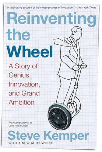 Reinventing the Wheel A Story of Genius, Innovation, and Grand Ambition  2005 edition cover