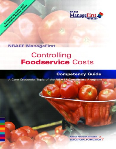 ManageFirst Controlling Foodservice Costs with Pencil/Paper Exam and Test Prep  2009 9780135072387 Front Cover