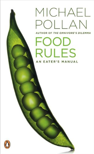 Food Rules An Eater's Manual  2009 9780143116387 Front Cover