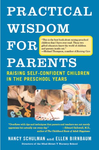 Practical Wisdom for Parents Raising Self-Confident Children in the Preschool Years N/A edition cover