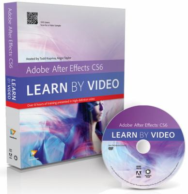Adobe after Effects CS6 Learn by Video  2013 (Revised) edition cover