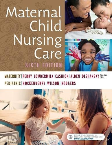 Maternal Child Nursing Care: 6th 2017 9780323549387 Front Cover