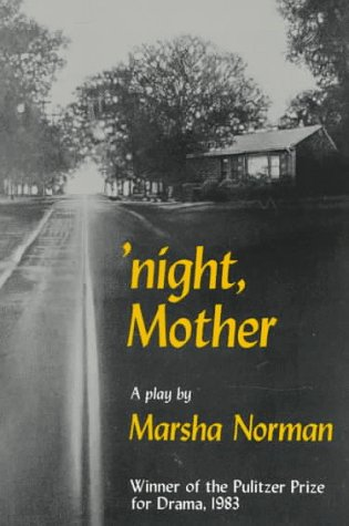 'Night, Mother A Play N/A edition cover