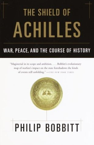 Shield of Achilles War, Peace, and the Course of History  2002 edition cover