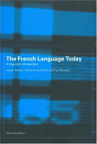 French Language Today Linguistic Introduction 2nd 2000 (Revised) edition cover