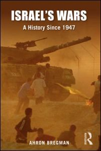 Israel's Wars A History Since 1947 3rd 2009 (Revised) edition cover