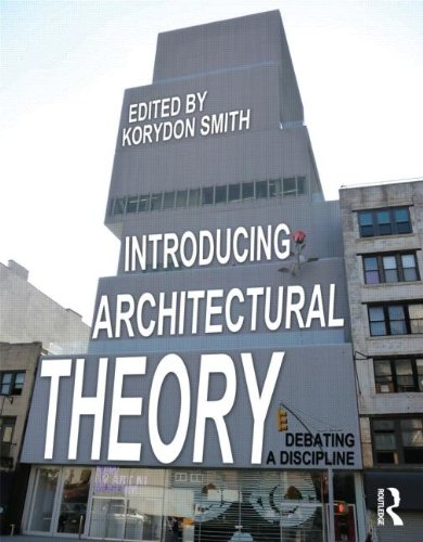 Introducing Architectural Theory Debating a Discipline  2012 edition cover