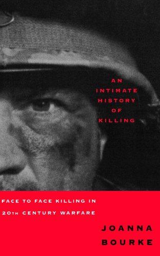 Intimate History of Killing Face to Face Killing in Twentieth Century Warfare  1999 edition cover