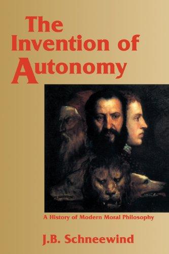 Invention of Autonomy A History of Modern Moral Philosophy  1998 edition cover