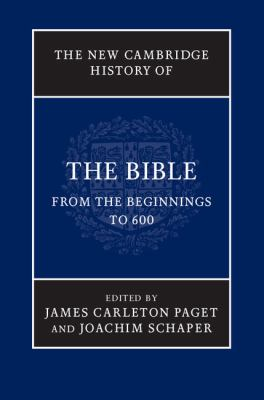Bible From the Beginnings to 600  2012 9780521859387 Front Cover
