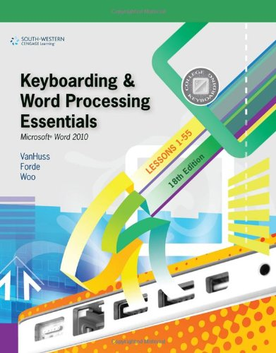 Keyboarding and Word Processing Essentials Microsoft� Word 2010 18th 2011 9780538495387 Front Cover