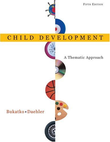 Child Development A Thematic Approach 5th 2004 edition cover