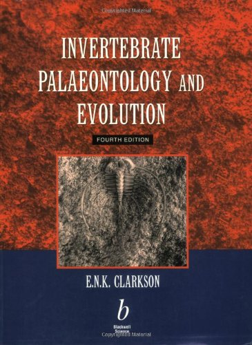 Invertebrate Palaeontology and Evolution  4th 1998 (Revised) edition cover