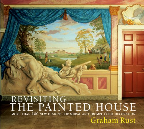 Revisiting the Painted House: More Than 100 New Designs for Mural and Trompe L'Oeil Decoration N/A edition cover