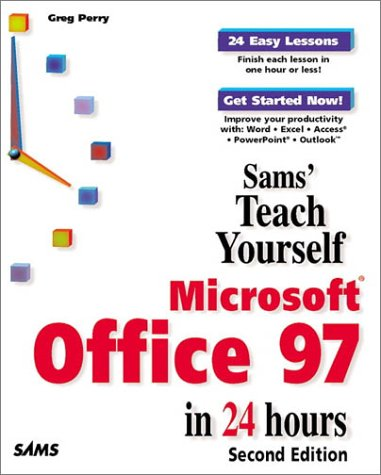 Teach Yourself Microsoft Office 97 in 24 Hours  2nd 1998 9780672313387 Front Cover