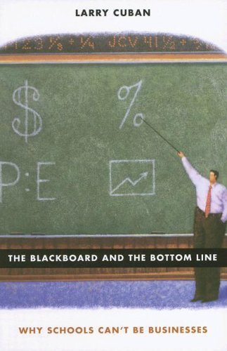 Blackboard and the Bottom Line Why Schools Can't Be Businesses  2004 edition cover