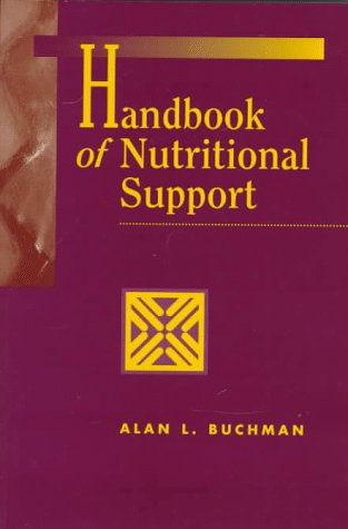 Handbook of Nutritional Support 1st 1997 9780683302387 Front Cover