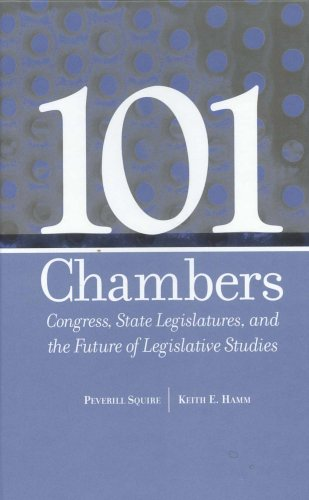 101 Chambers Congress, State Legislatures, and the Future of Legislative Studies  2005 edition cover