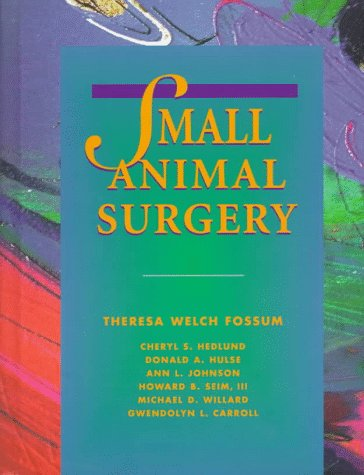 Small Animal Surgery 1st edition cover