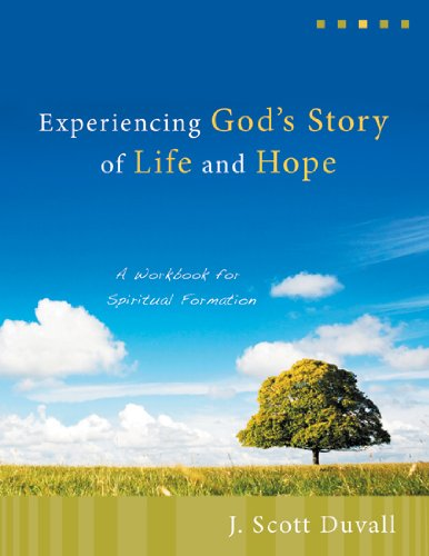 Experiencing God's Story of Life and Hope A Workbook for Spiritual Formation  2008 edition cover
