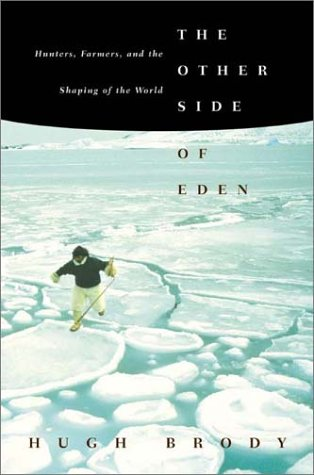 Other Side of Eden Hunters, Farmers, and the Shaping of the World N/A edition cover