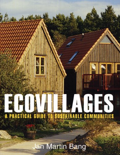 Ecovillages A Practical Guide to Sustainable Communities  2005 edition cover