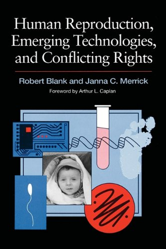 Human Reproduction, Emerging Technologies, and Conflicting Rights   1995 9780871879387 Front Cover