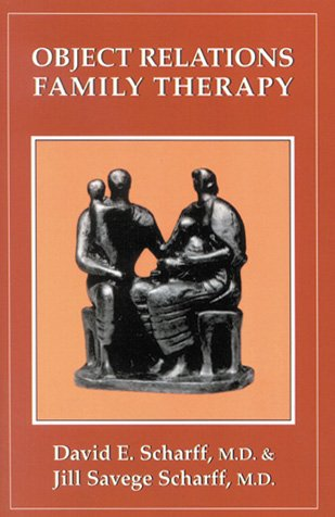Object Relations Family Therapy  N/A 9780876689387 Front Cover