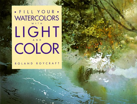Fill Your Watercolors with Light and Color   1990 edition cover